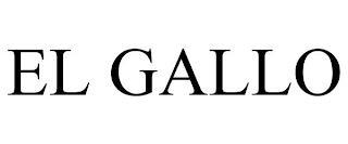 EL GALLO trademark