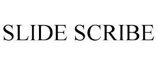 SLIDE SCRIBE trademark