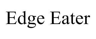 EDGE EATER trademark
