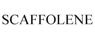 SCAFFOLENE trademark