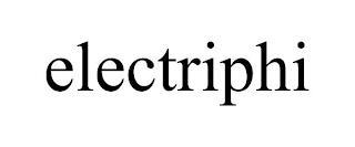 ELECTRIPHI trademark