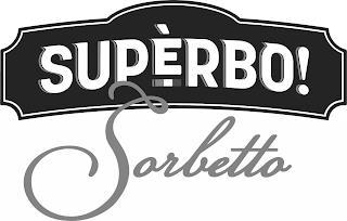 SUPÈRBO! SORBETTO trademark