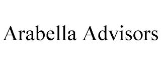 ARABELLA ADVISORS trademark