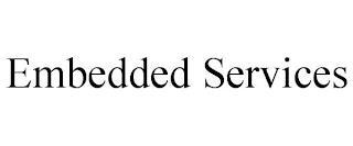 EMBEDDED SERVICES trademark