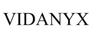 VIDANYX trademark