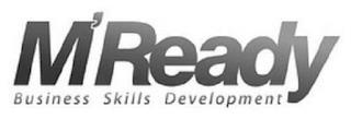 M'READY BUSINESS SKILLS DEVELOPMENT trademark