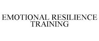 EMOTIONAL RESILIENCE TRAINING trademark