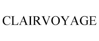 CLAIRVOYAGE trademark