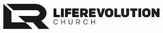LR LIFEREVOLUTION CHURCH trademark