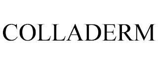 COLLADERM trademark