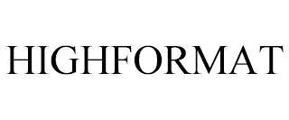 HIGHFORMAT trademark