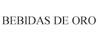 BEBIDAS DE ORO trademark
