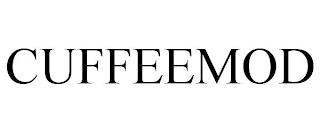 CUFFEEMOD trademark