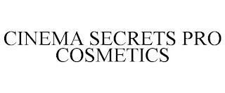CINEMA SECRETS PRO COSMETICS trademark