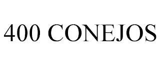 400 CONEJOS trademark