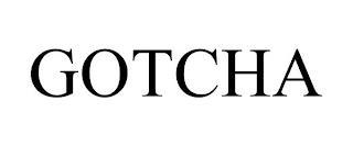 GOTCHA trademark