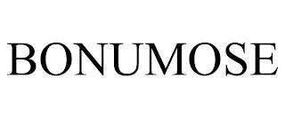 BONUMOSE trademark