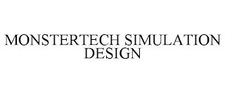 MONSTERTECH SIMULATION DESIGN trademark