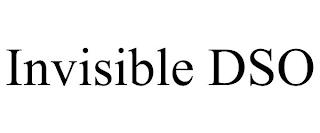 INVISIBLE DSO trademark