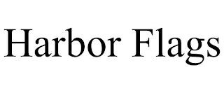 HARBOR FLAGS trademark