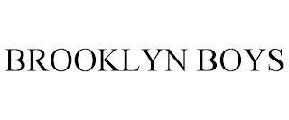 BROOKLYN BOYS trademark