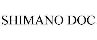 SHIMANO DOC trademark