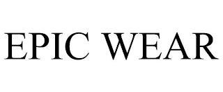 EPIC WEAR trademark