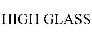 HIGH GLASS trademark