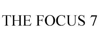 THE FOCUS 7 trademark