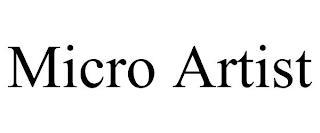 MICRO ARTIST trademark