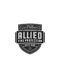 SAVING LIVES & PROPERTY; ALLIED FIRE PROTECTION; ESTD. 1998 trademark