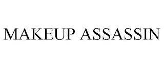 MAKEUP ASSASSIN trademark