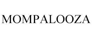 MOMPALOOZA trademark