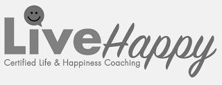 LIVEHAPPY CERTIFIED LIFE & HAPPINESS COACHING trademark