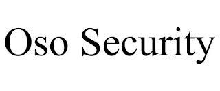OSO SECURITY trademark