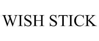 WISH STICK trademark
