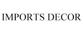 IMPORTS DECOR trademark
