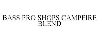 BASS PRO SHOPS CAMPFIRE BLEND trademark