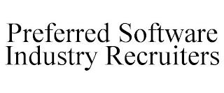 PREFERRED SOFTWARE INDUSTRY RECRUITERS trademark