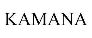 KAMANA trademark