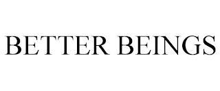 BETTER BEINGS trademark