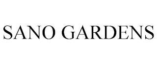 SANO GARDENS trademark