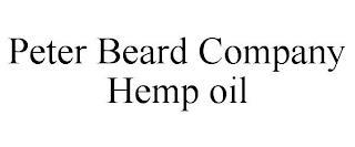 PETER BEARD COMPANY HEMP OIL trademark
