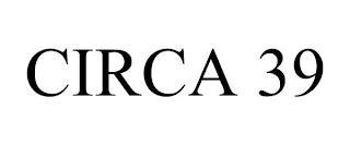 CIRCA 39 trademark
