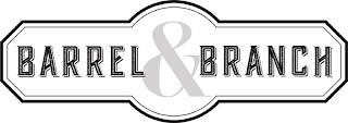 BARREL & BRANCH trademark