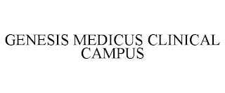 GENESIS MEDICUS CLINICAL CAMPUS trademark