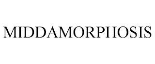 MIDDAMORPHOSIS trademark