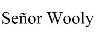 SEÑOR WOOLY trademark