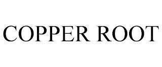 COPPER ROOT trademark