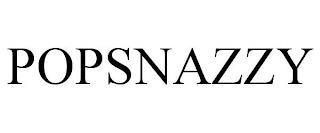 POP SNAZZY trademark